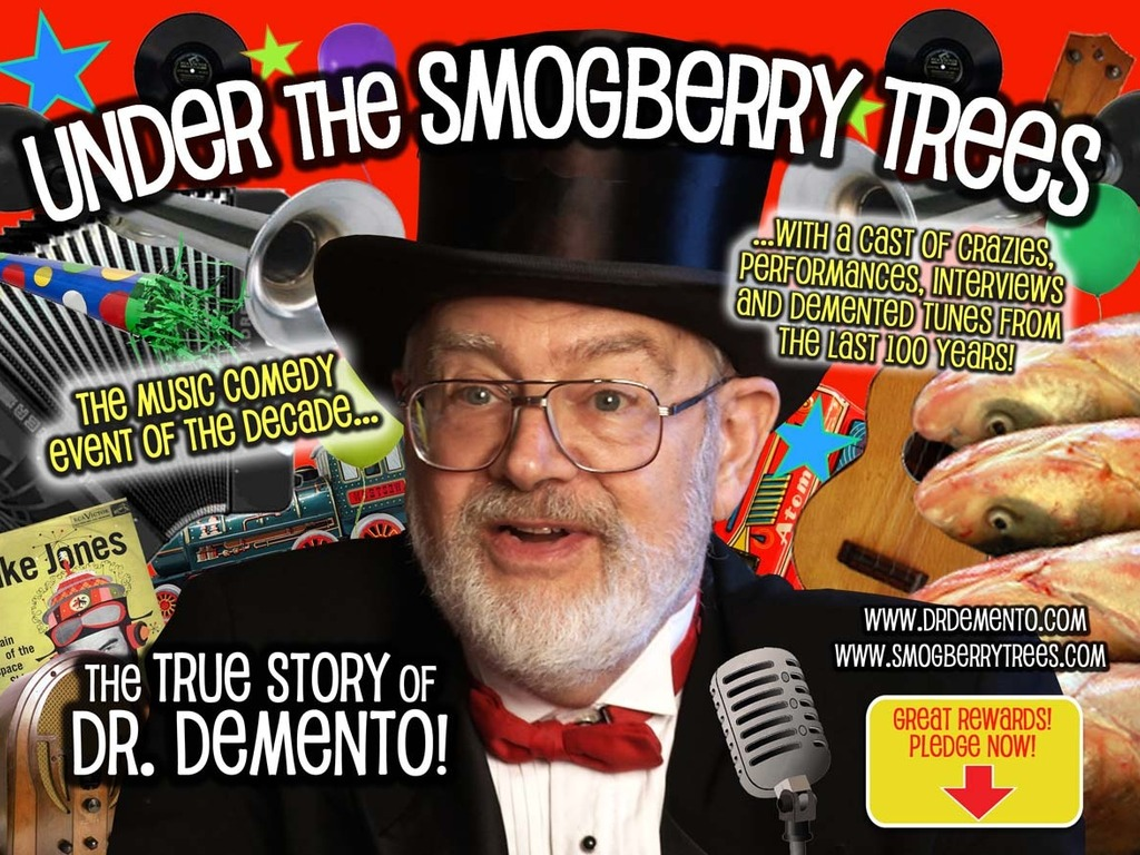 """UNDER THE SMOGBERRY TREES: The True Story of Dr. Demento""'s video poster"