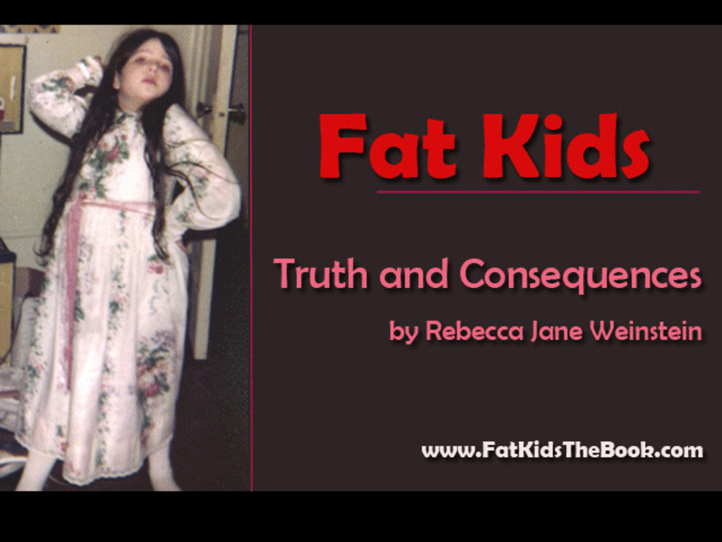 FAT KIDS: Truth and Consequences's video poster