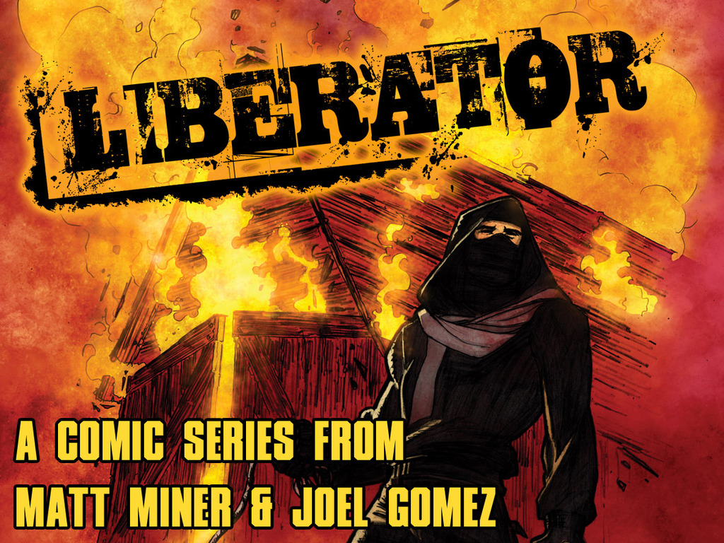 Liberator : 4 Issue Comic Series by Matt Miner & Joel Gomez's video poster