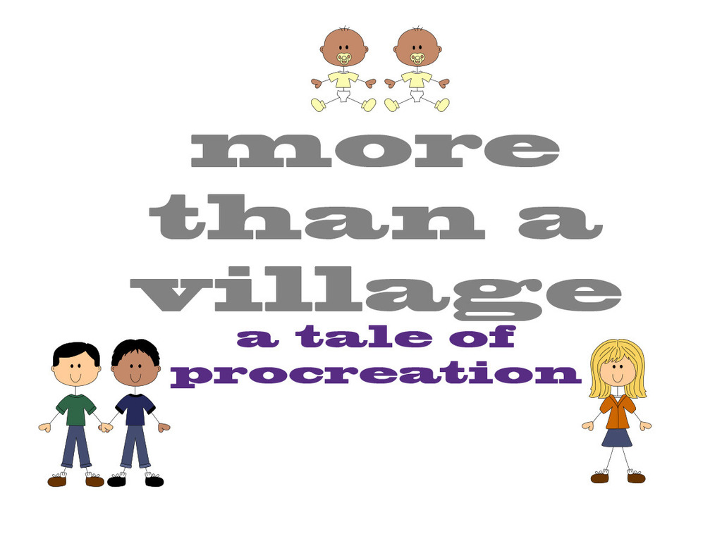 More Than a Village - A Tale of Procreation's video poster