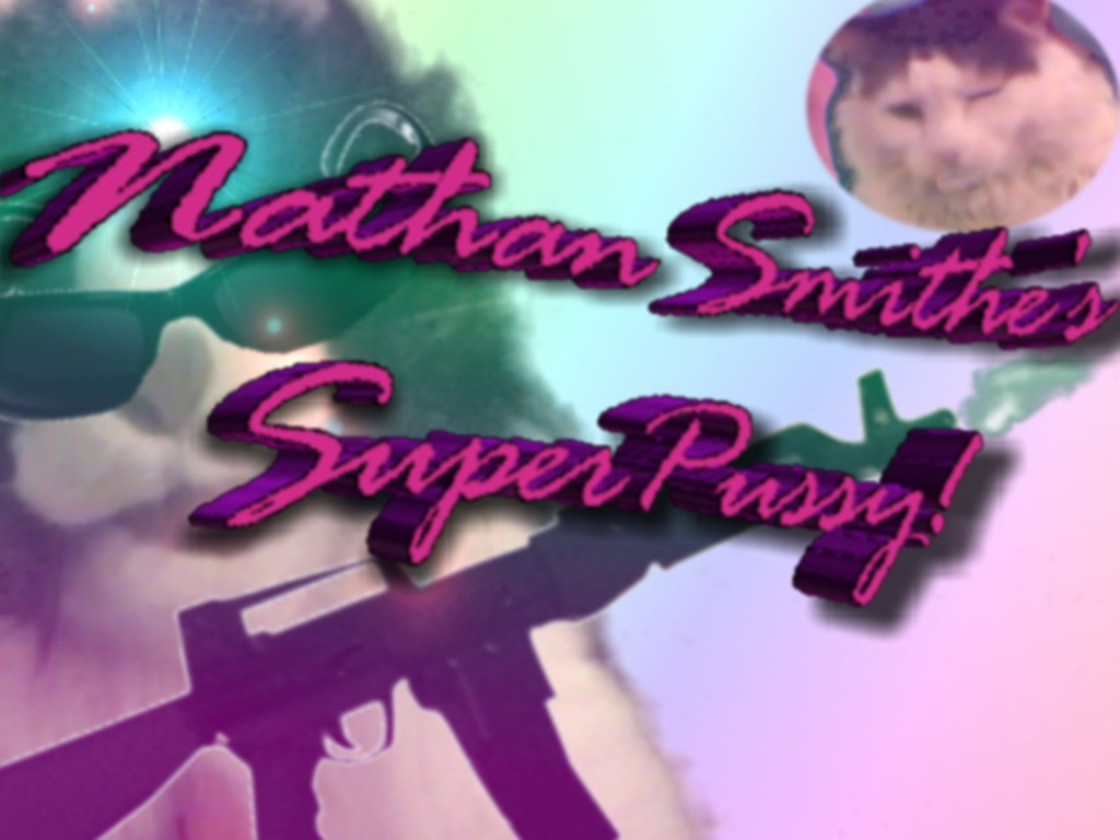 Nathan Smithe's SuperPussy: the DVD's video poster
