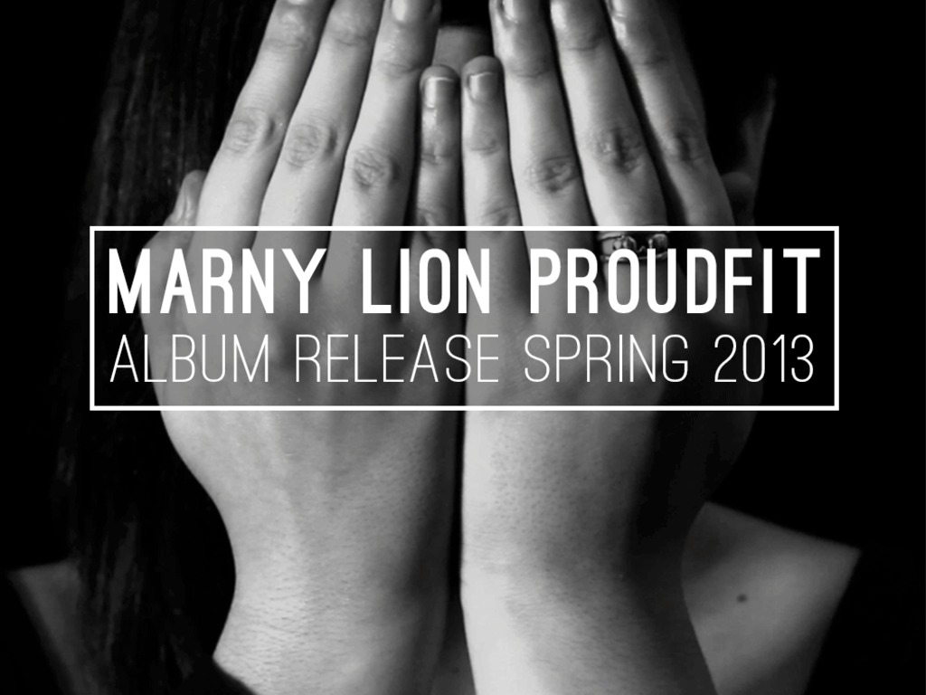 // Marny Lion Proudfit /\/\/\ Album Release \\'s video poster