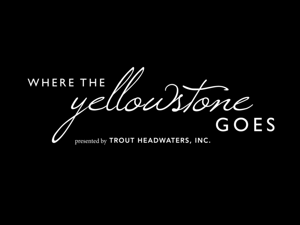 Where The Yellowstone Goes's video poster