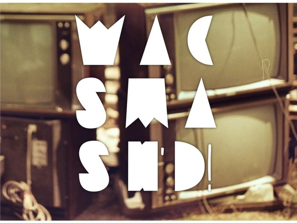 wacSMASH'd! 2013's video poster