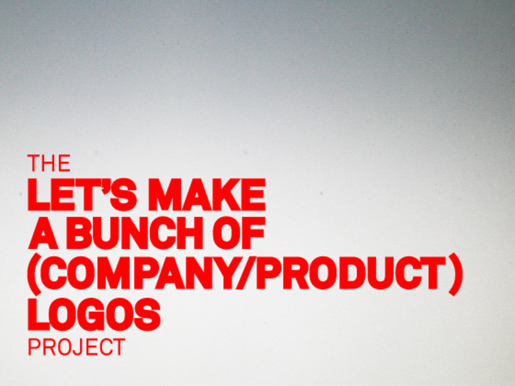The Let's Make a Bunch of (Company/Product) Logos Project's video poster