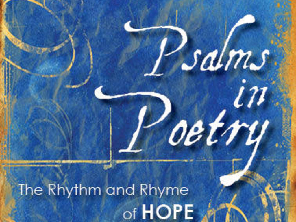 Psalms in Poetry: The Rhythm and Rhyme of Hope's video poster