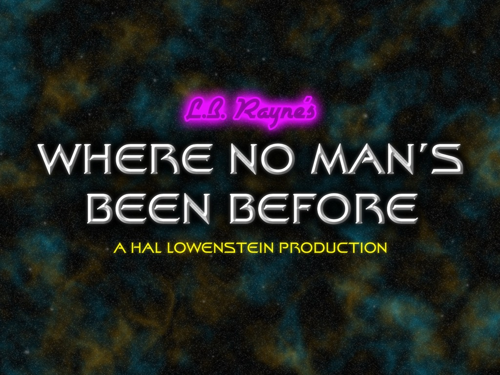 """L.B. Rayne's """"Where No Man's Been Before"""" Music Video's video poster"""