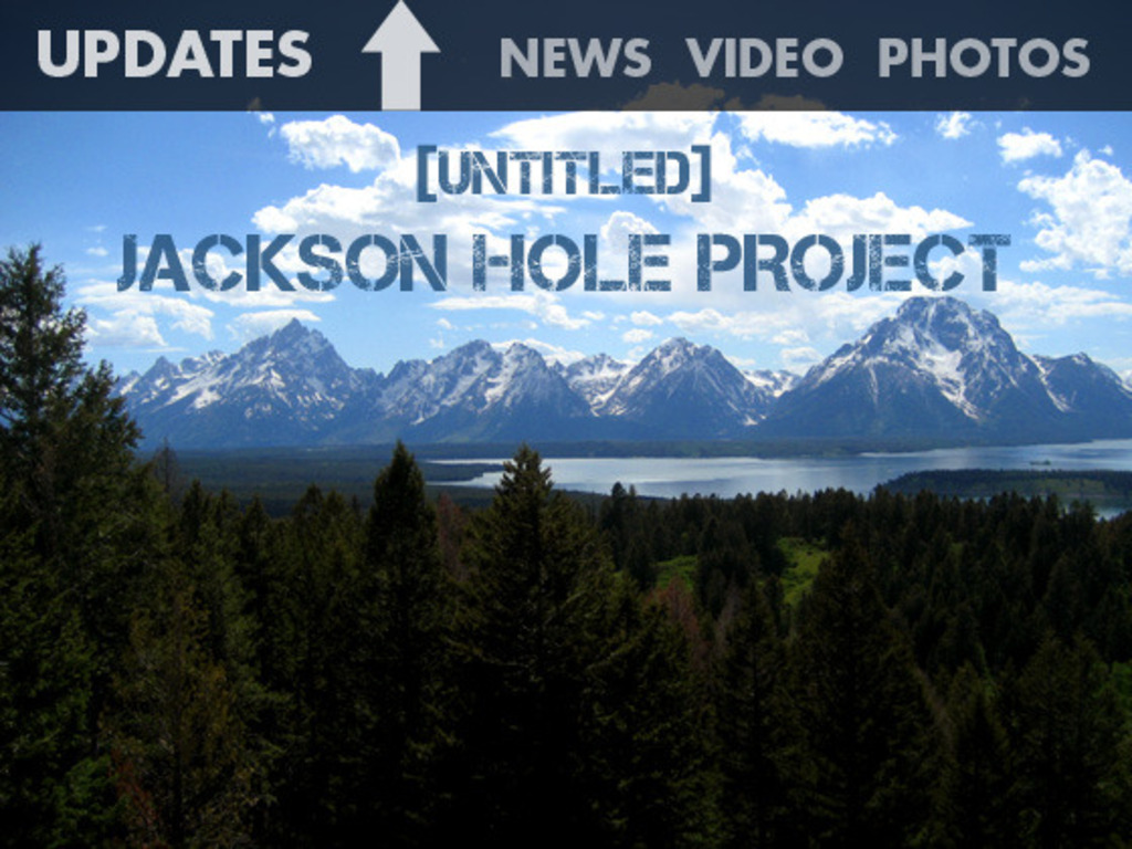 Untitled Jackson Hole Project's video poster