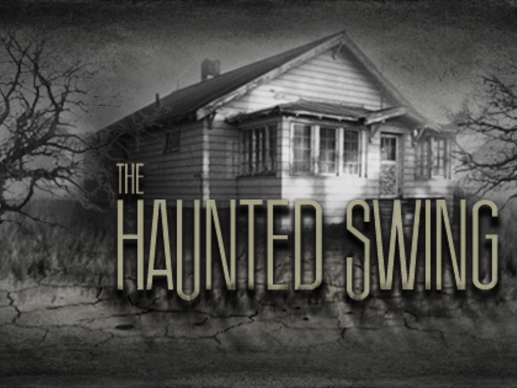 THE HAUNTED SWING - A thriller/horror feature film!'s video poster