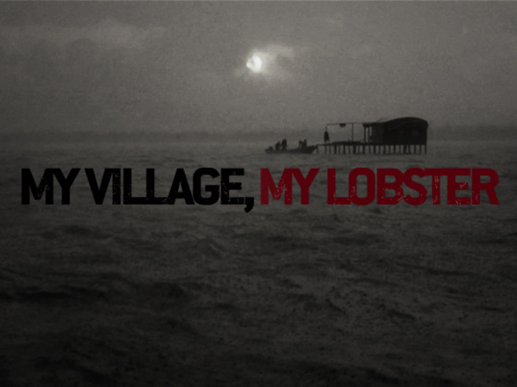 """""""My Village, My Lobster,"""" a documentary film project's video poster"""