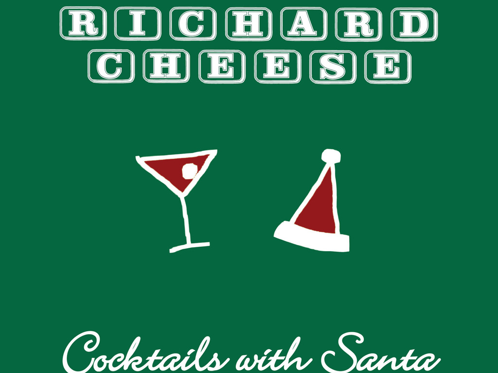 "RICHARD CHEESE ""COCKTAILS WITH SANTA"" 2013 CHRISTMAS CD!'s video poster"