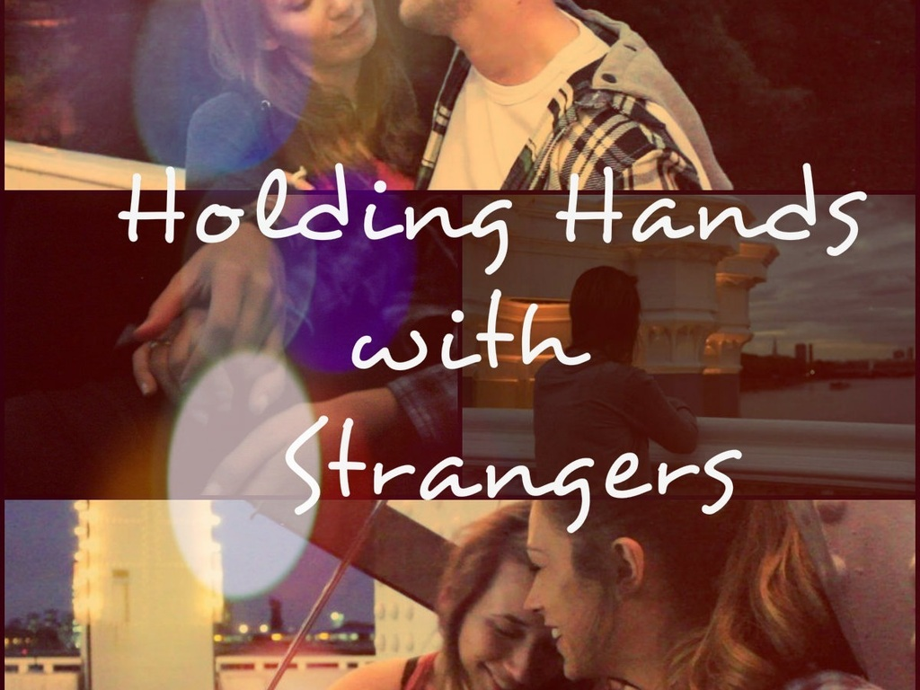 Holding Hands with Strangers's video poster