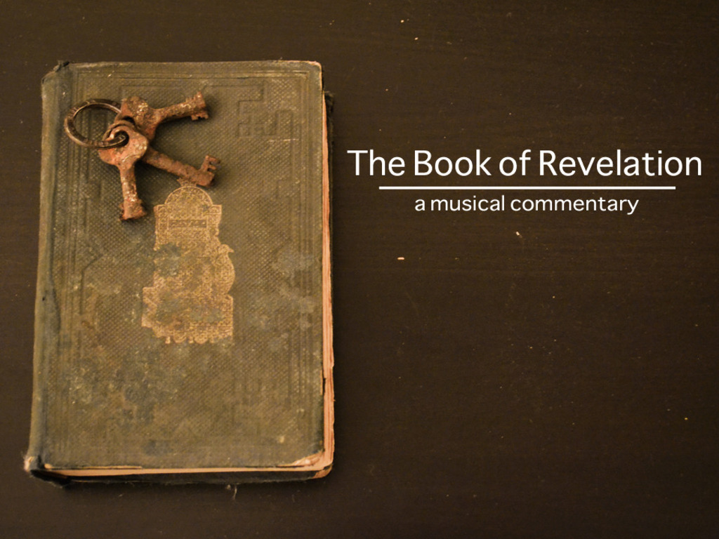 The Book of Revelation: A Musical Commentary's video poster