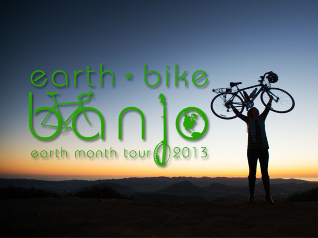 Earth*Bike*Banjo - Earth Month 2013 Tour & Album Release!'s video poster