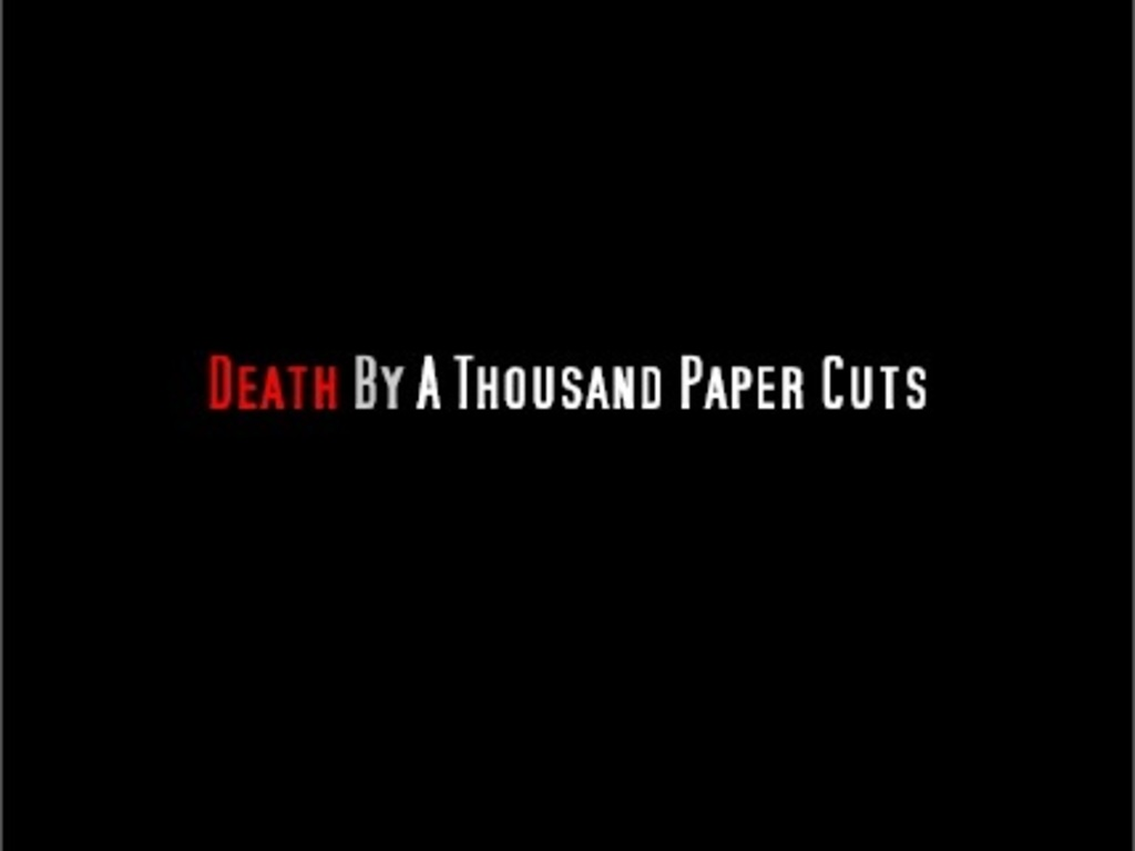 """""""Death By A Thousand Paper Cuts""""'s video poster"""