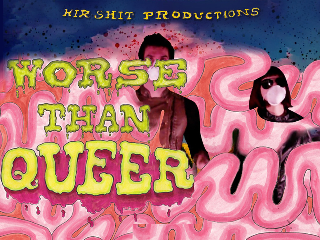 Worse Than Queer: A video & performance event in a box!'s video poster