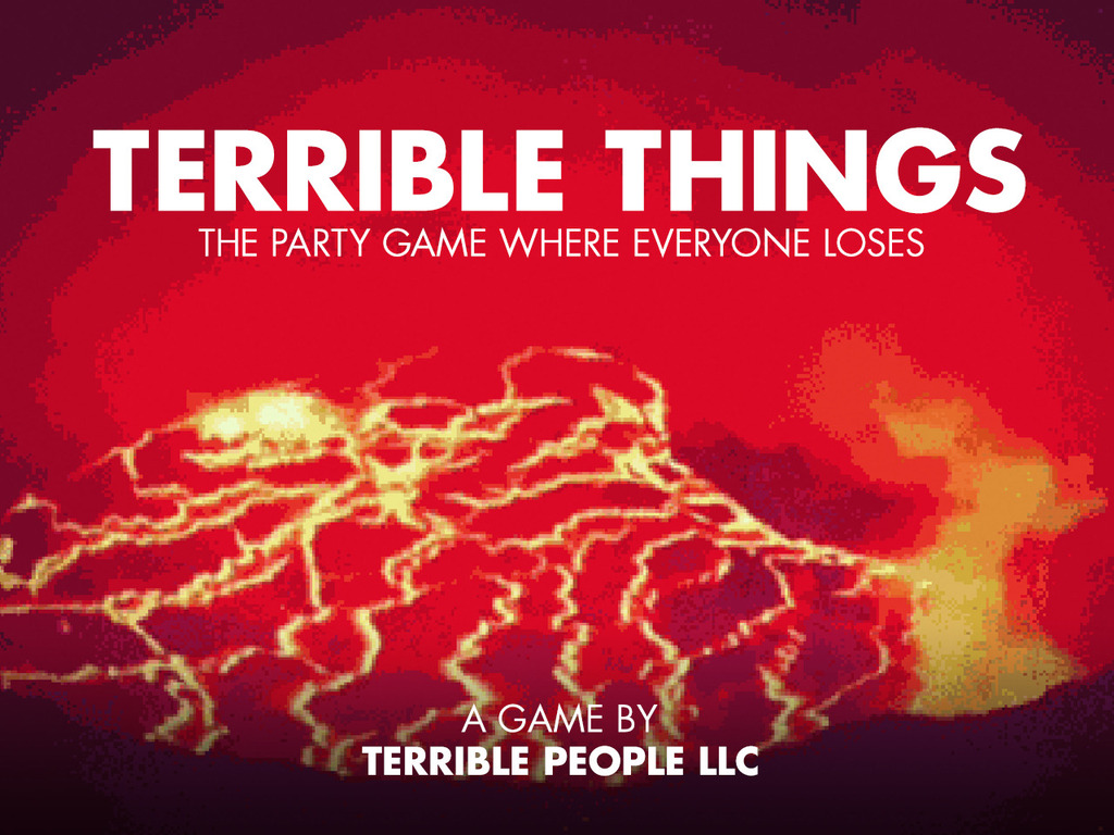 TERRIBLE THINGS: The Party Game Where Everyone Loses's video poster