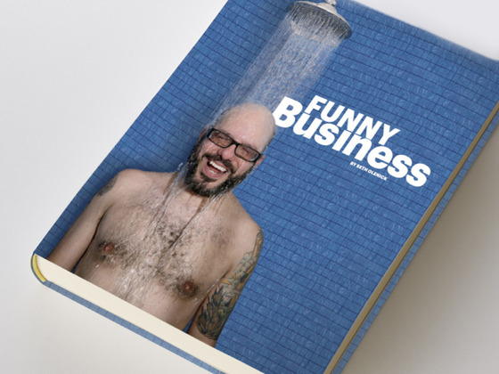 Funny Business: A Comedy Photo Book