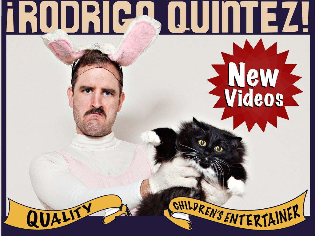 Rodrigo Quintez: Quality Children's Entertainer's video poster