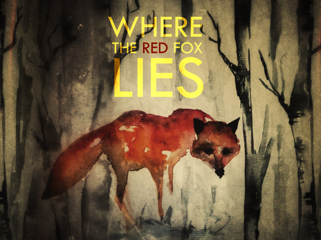 WHERE THE RED FOX LIES's video poster