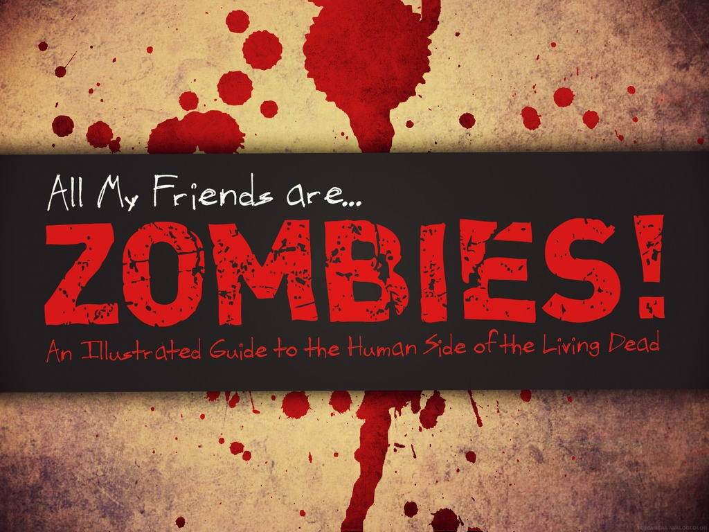 All My Friends are Zombies's video poster
