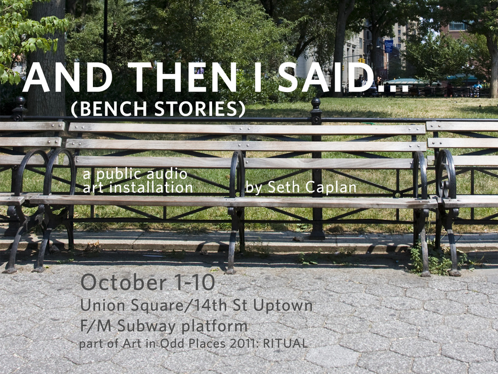 """""""And Then I Said..."""" (Bench Stories) Public Art Installation's video poster"""