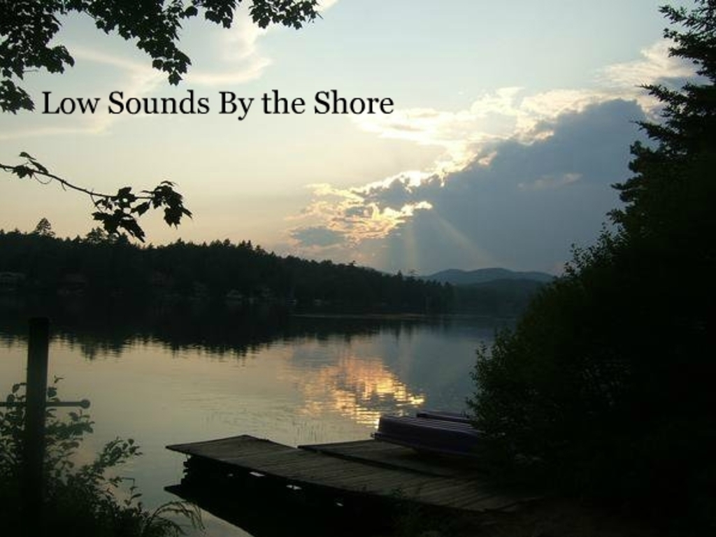 Low Sounds By the Shore - A feature length film's video poster