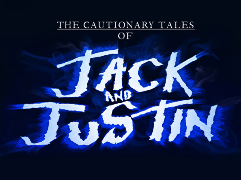 """""""The Cautionary Tales of Jack & Justin"""" Pilot's video poster"""