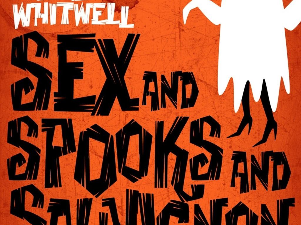 SEX AND SPOOKS AND SAUVIGNON - LET'S GET IT OUT THERE!'s video poster