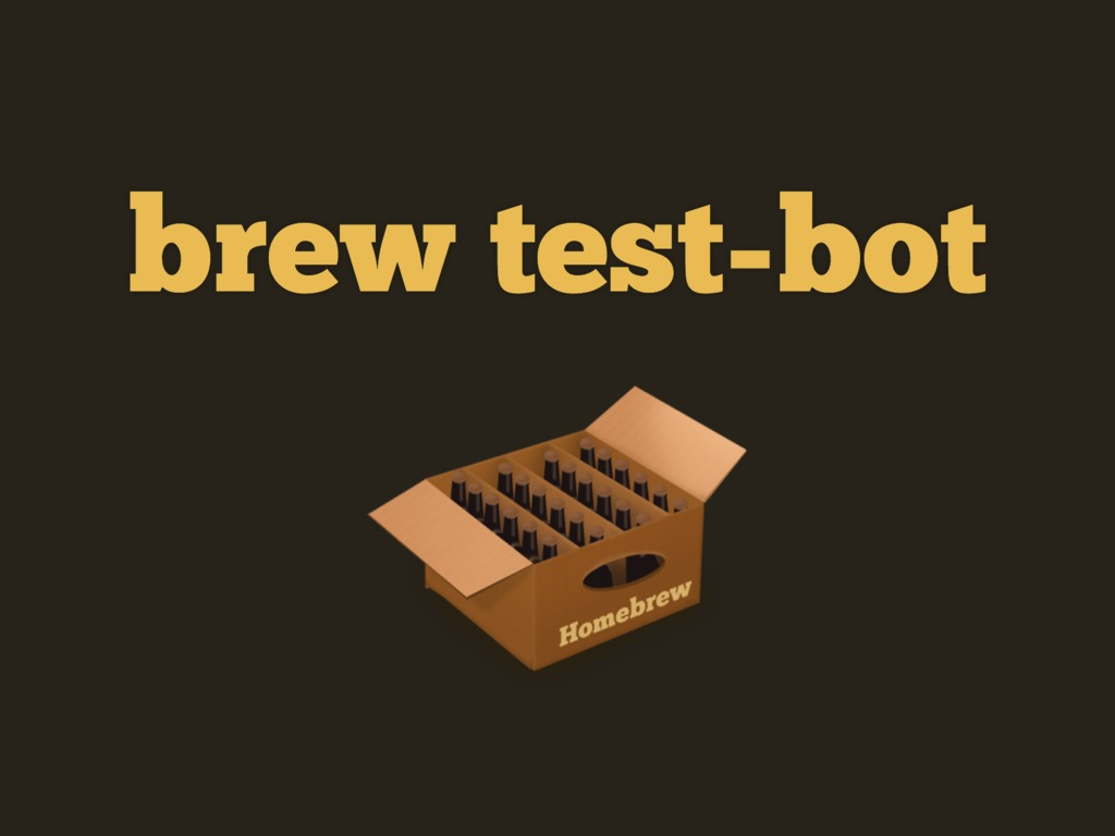 brew test-bot's video poster