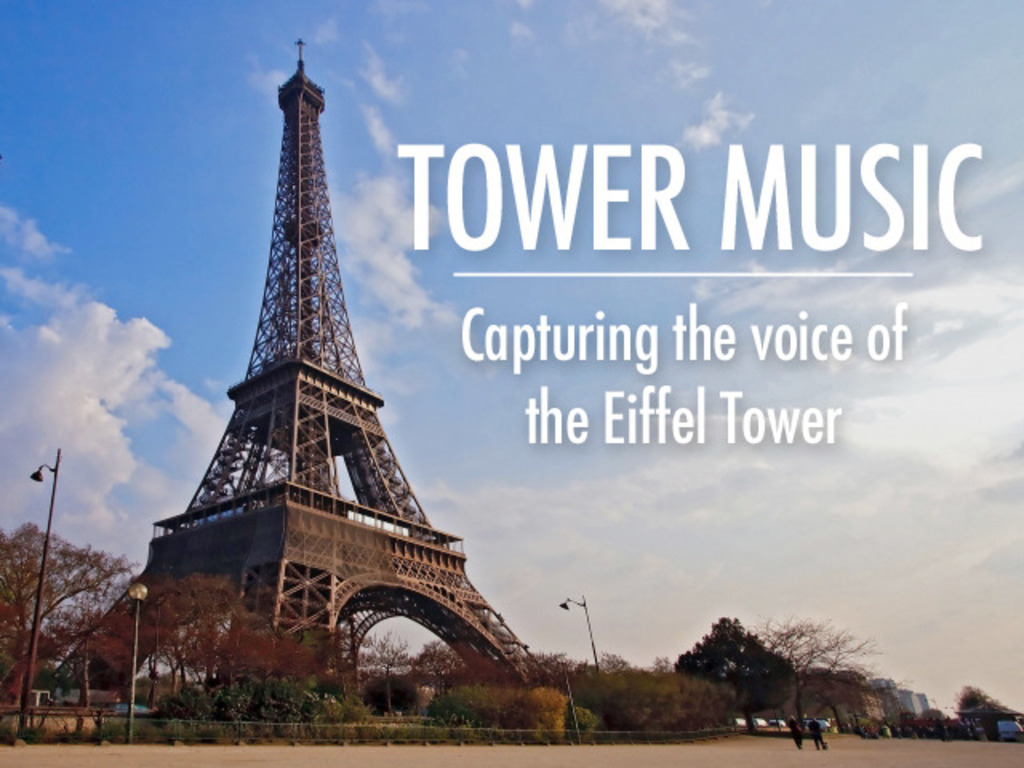 TOWER MUSIC Capturing the voice of the Eiffel Tower's video poster