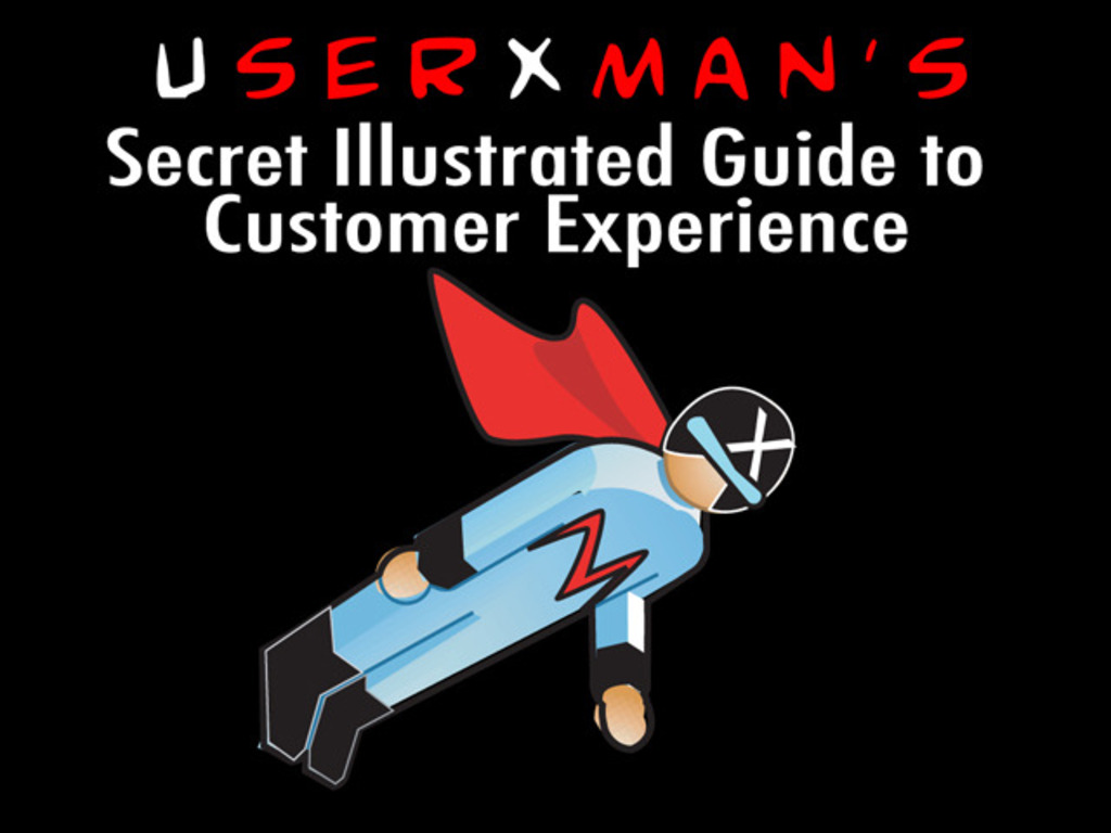 UserXman's Secret Illustrated Guide to Customer Experience's video poster