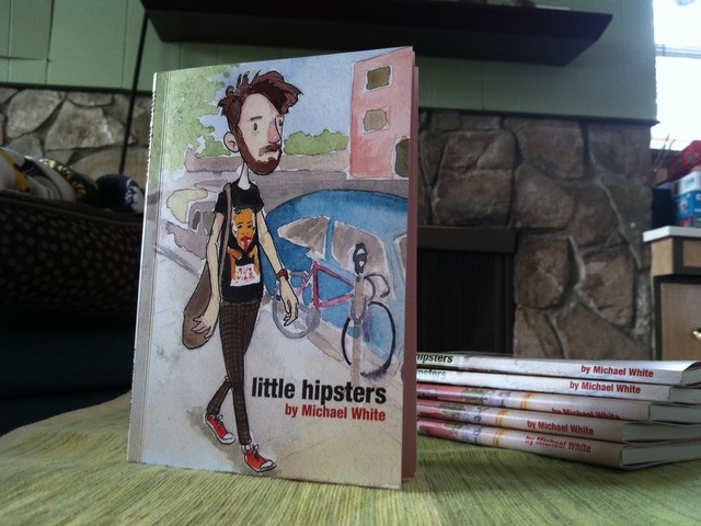 Little Hipsters Book by Michael White by michael white Kickstarter