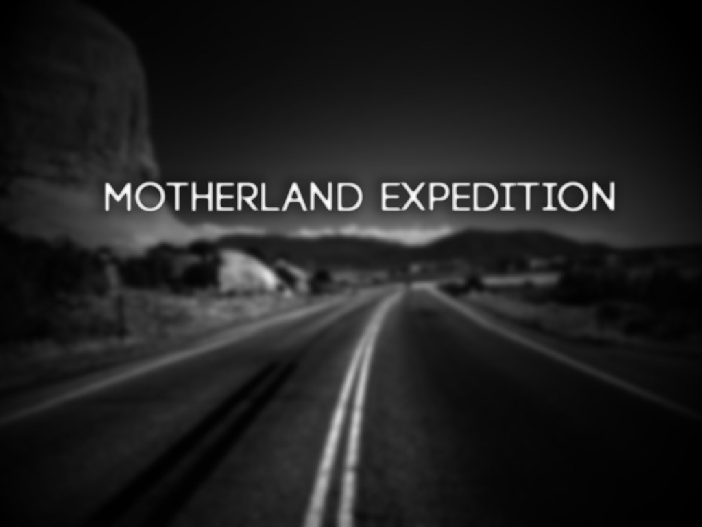 Motherland Expedition's video poster