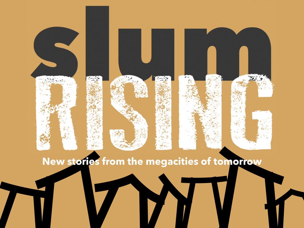 Slum Rising's video poster