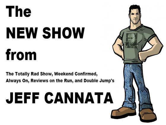 Jeff Cannata's New Show!