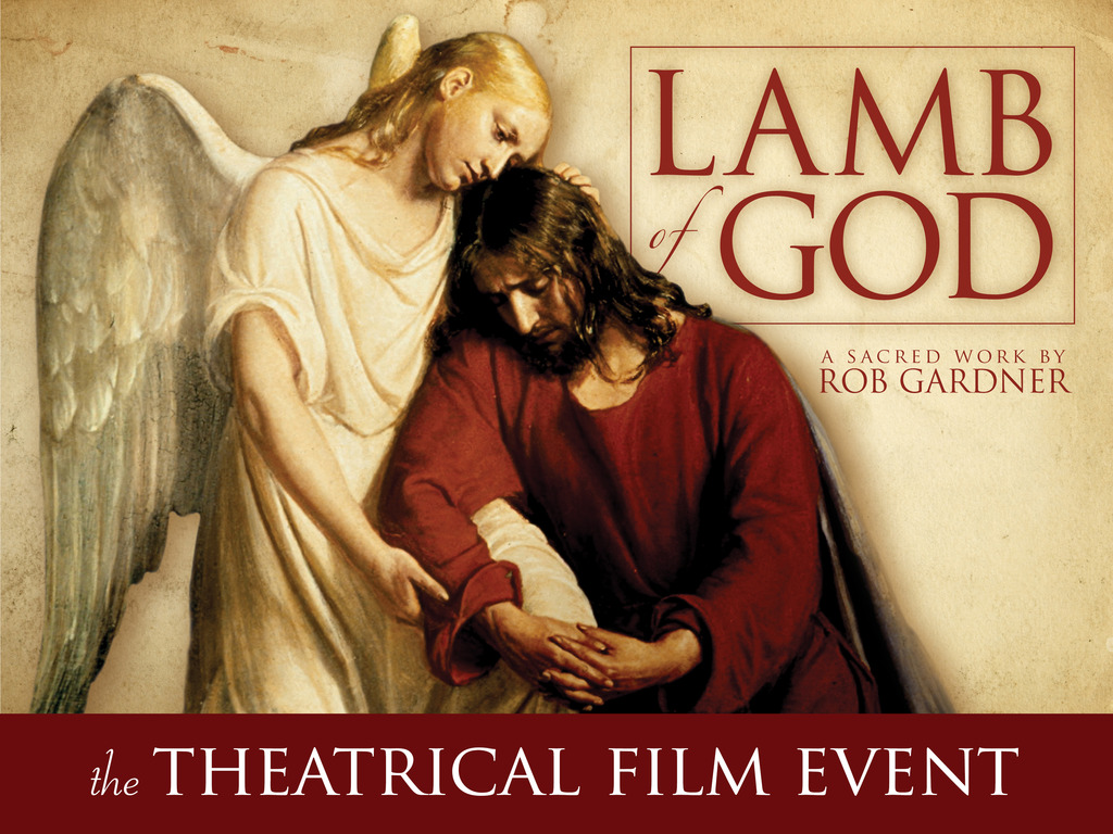 Lamb of God - concert film of the sacred work by Rob Gardner's video poster