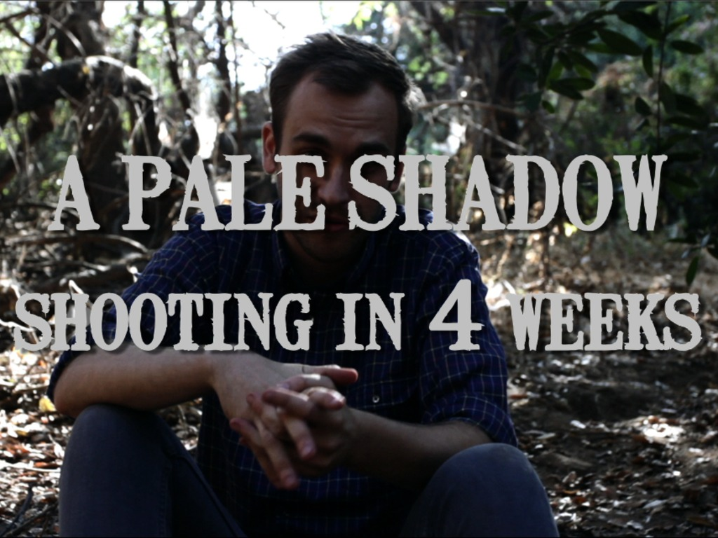 A PALE SHADOW - shooting 9/29-10/2's video poster