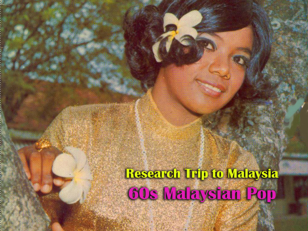 MALAYSIAN 60s POP YEH YEH RESEARCH TRIP -meet artists, request interviews, plan CD's video poster