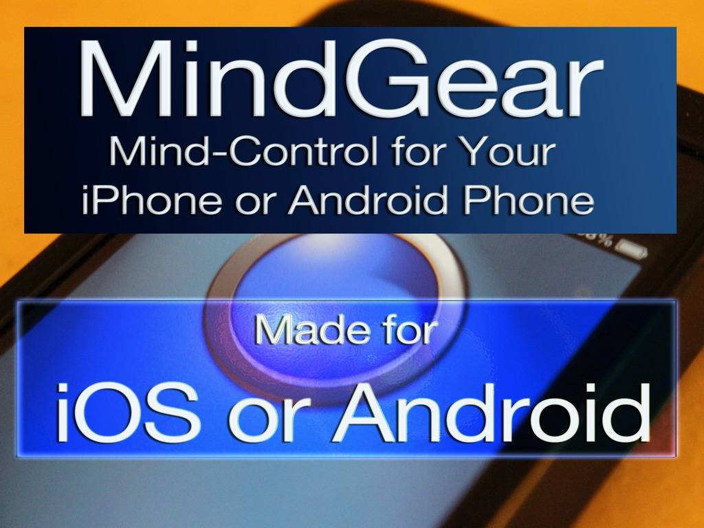 MindGear - Mind Control for Your iPhone or Android Phone's video poster