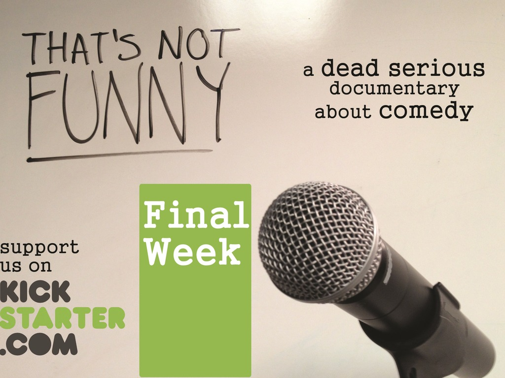 THAT'S NOT FUNNY - a documentary about comedy's video poster