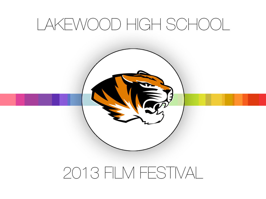 The 6th Annual Lakewood High School Film Festival's video poster