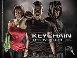 """Keychain,"" my action-packed/drama mini series. (Canceled)"
