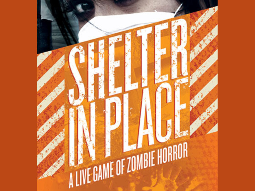 Shelter In Place: A Live Game of Zombie Horror's video poster