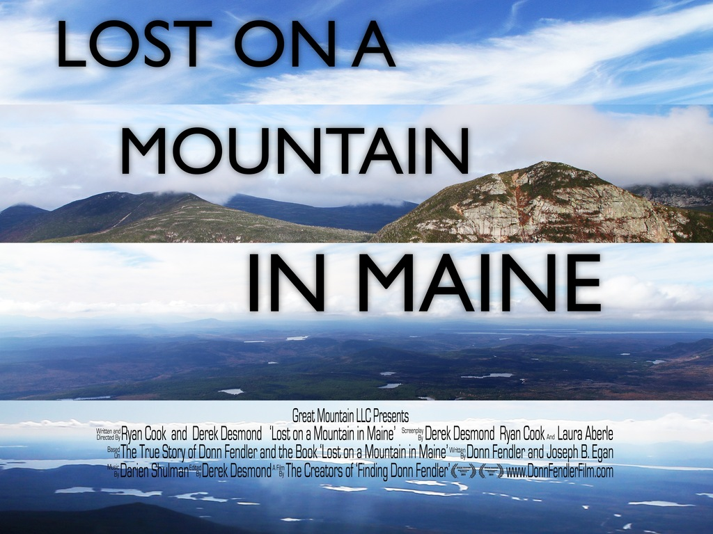 Lost On A Mountain In Maine: The Donn Fendler Film Project's video poster