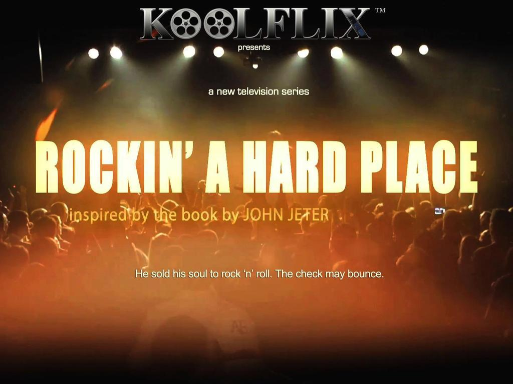 Rockin' A Hard Place - The Pilot Episode's video poster