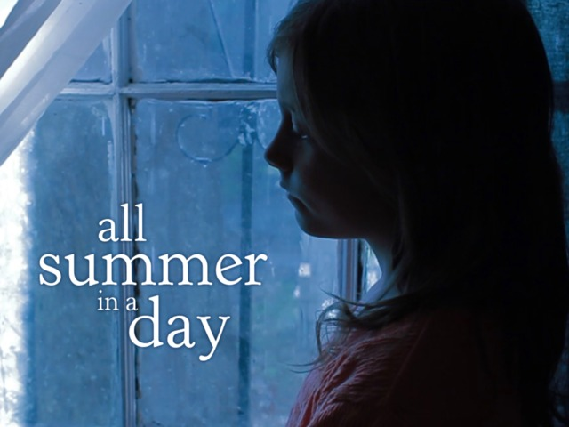 all summer in a day by Plan your lesson in short stories and literature with helpful tips from teachers like you students will analyze all summer in a day for the setting and the effect it has on the story itself students will apply knowledge of dramatic structure to the.
