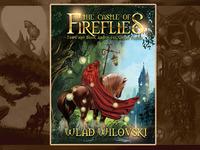Epic fantasy novel - The Castle of Fireflies