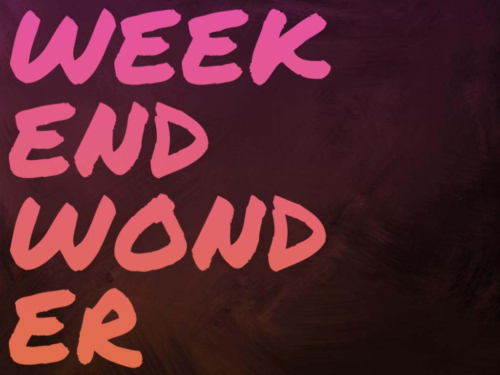 Weekend Wonder's video poster