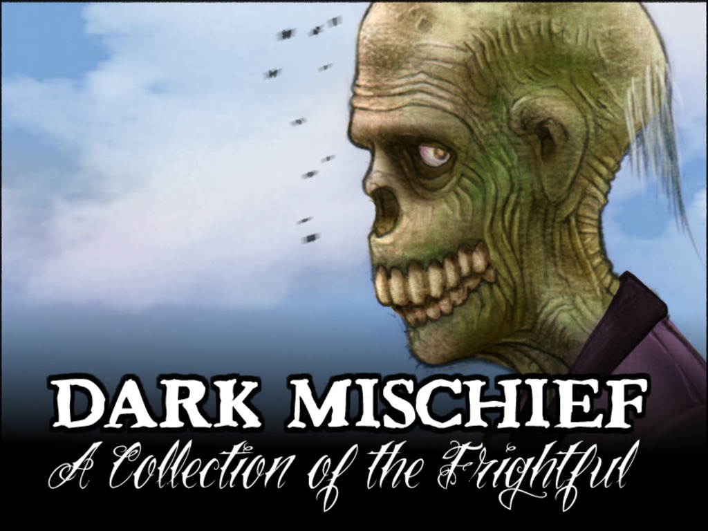 Dark Mischief -- A Collection of the Frightful's video poster
